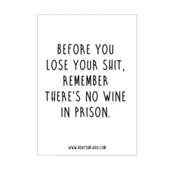 There is no wine in prison